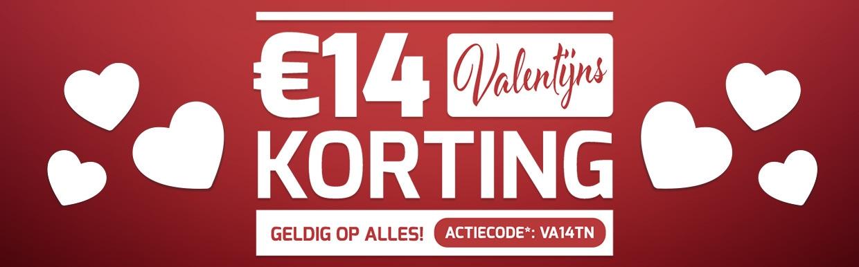 Valentijn 14 euro extra korting!